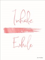 Inhale, Exhale Fine Art Print