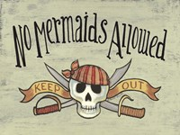 No Mermaid's Allowed Fine Art Print