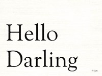 Hello Darling Fine Art Print