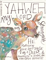 The Lord is My Strength Fine Art Print
