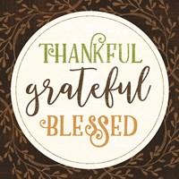 Thankful Grateful Blessed Fine Art Print