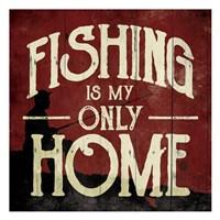 Fishing Home Fine Art Print
