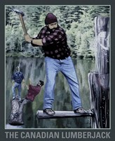The Canadian Lumber Jack Fine Art Print