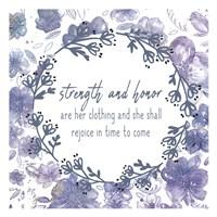 Strength and Honor Fine Art Print