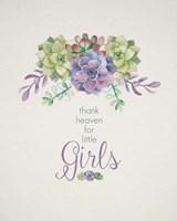 Thank Heaven for Little Girls Fine Art Print