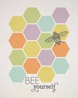 Bee Yourself Fine Art Print