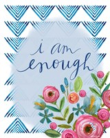 I Am Enough Fine Art Print