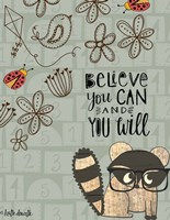 Believe You Can - Raccoon Fine Art Print