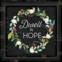 Dwell in Hope Fine Art Print