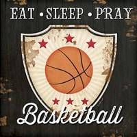 Eat, Sleep, Pray, Basketball Fine Art Print