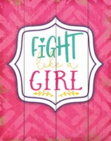 Fight Like a Girl Fine Art Print