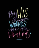 Easter - By His Wounds Fine Art Print