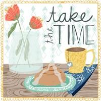 Take the time Fine Art Print