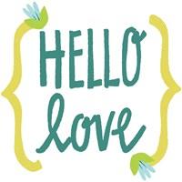 Hello Love Fine Art Print