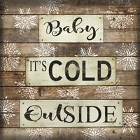 Baby It's Cold Outside Fine Art Print