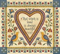 That Which is Loved is Always Beautiful Sampler Fine Art Print