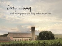 Every Morning Fine Art Print