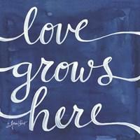 Love Grows Here Fine Art Print