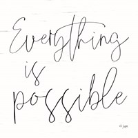 Everything is Possible Fine Art Print