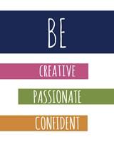 Be Confident Fine Art Print