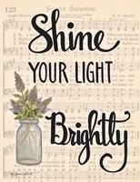 Shine Your Light Brightly Fine Art Print