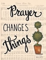 Prayer Changes Things Fine Art Print