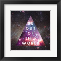 Out of this World I Fine Art Print