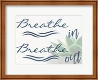 Breathe In Fine Art Print