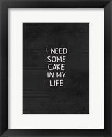 Cake In My Life Black Fine Art Print