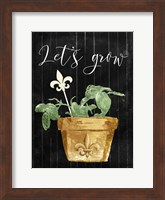 Lets Grow Fine Art Print
