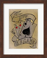 Life is a Game Fine Art Print
