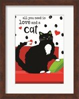 All You Need is Love and a Cat Fine Art Print