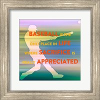 Baseball Is The Only Place Fine Art Print