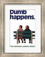 Dumb and Dumber - dumb happens Wall Poster