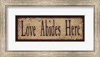 Love Abides Here Fine Art Print