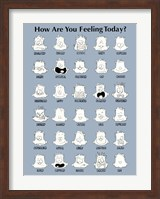 How Are You Feeling Today? Fine Art Print