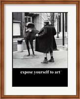Expose Yourself to Art Fine Art Print