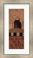 Come Grow Old With Me Fine Art Print