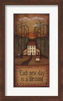 Each New Day Is a Blessing Fine Art Print