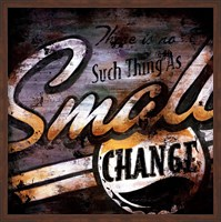 Small Change Fine Art Print
