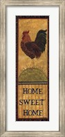 Home Sweet Home - Rooster Fine Art Print