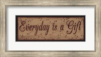 Everyday is a Gift Fine Art Print