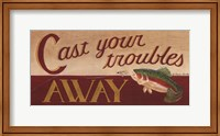 Cast Your Troubles Away Fine Art Print