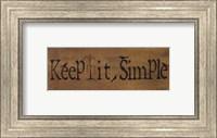Mini-Keep It Simple Fine Art Print
