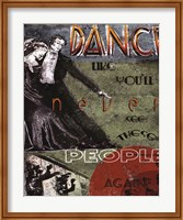 Dance Like You'll Never See These People Again Fine Art Print