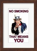 NO Smoking - That Means YOU Fine Art Print