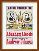 Electoral campaign poster for the Union nomination with Abraham Lincoln Fine Art Print