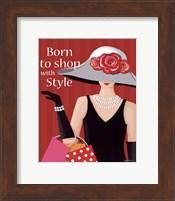 Born With Style Fine Art Print