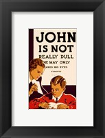 John is Not  Really Dull, WPA Poster, ca. 1937 Fine Art Print