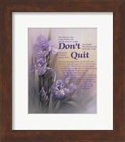 Don't Quit Fine Art Print
